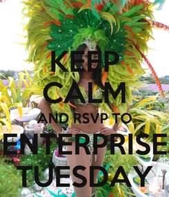 Poster: KEEP CALM AND RSVP TO ENTERPRISE TUESDAY