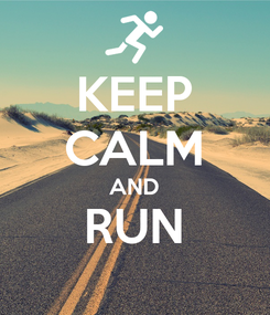 Poster: KEEP CALM AND RUN