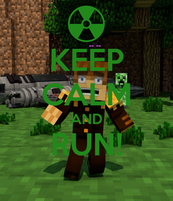 Poster: KEEP CALM AND RUN!