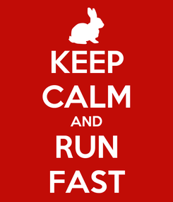 Poster: KEEP CALM AND RUN FAST