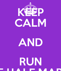 Poster: KEEP CALM AND RUN PRAGUE HALF MARATHON