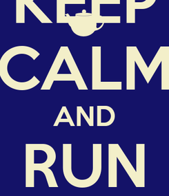 Poster: KEEP CALM AND RUN TRAINS