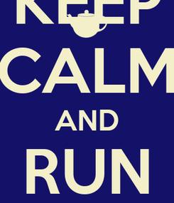 Poster: KEEP CALM AND RUN TRAINS