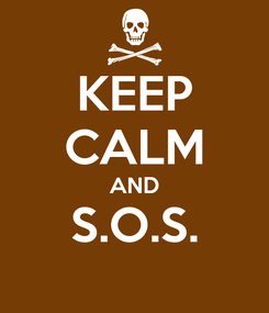 Poster: KEEP CALM AND S.O.S.