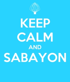 Poster: KEEP CALM AND SABAYON