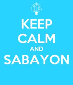 Poster: KEEP CALM AND SABAYON