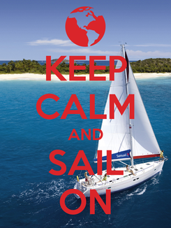 Poster: KEEP CALM AND SAIL ON