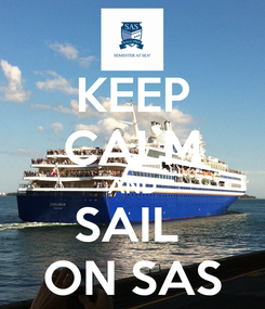 Poster: KEEP CALM AND SAIL  ON SAS