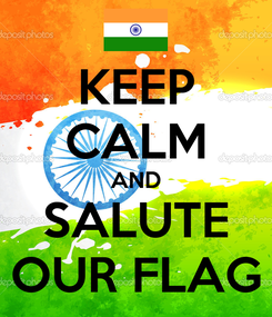 Poster: KEEP CALM AND SALUTE OUR FLAG