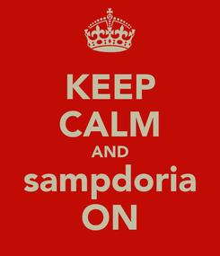 Poster: KEEP CALM AND sampdoria ON