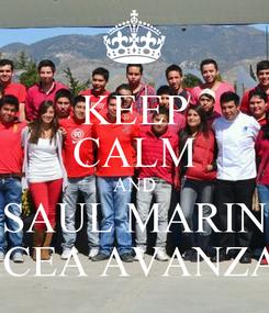 Poster: KEEP CALM AND SAUL MARIN ICEA AVANZA