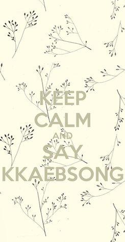 Poster: KEEP CALM AND SAY KKAEBSONG