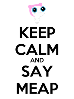 Poster: KEEP CALM AND SAY MEAP