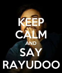 Poster: KEEP CALM AND SAY RAYUDOO