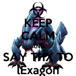 Poster: KEEP CALM AND SAY THX TO lExagon