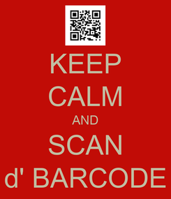 Poster: KEEP CALM AND SCAN d' BARCODE