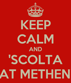 Poster: KEEP CALM AND 'SCOLTA PAT METHENY