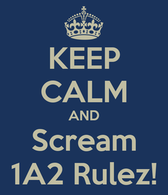 Poster: KEEP CALM AND Scream 1A2 Rulez!