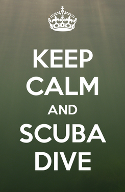 Poster: KEEP CALM AND SCUBA DIVE