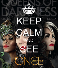 Poster: KEEP CALM AND SEE