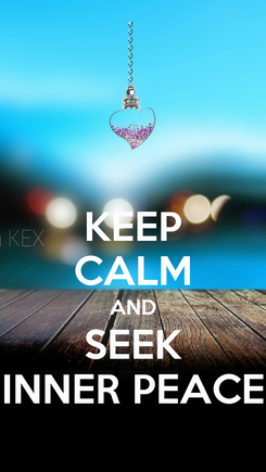 Poster: KEEP CALM AND SEEK INNER PEACE