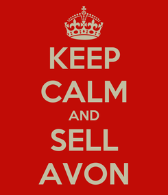 Poster: KEEP CALM AND SELL AVON