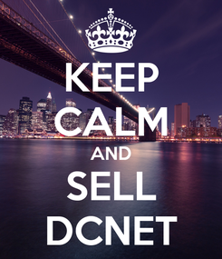 Poster: KEEP CALM AND SELL DCNET
