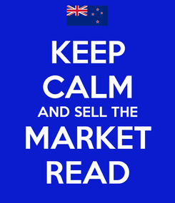 Poster: KEEP CALM AND SELL THE MARKET READ