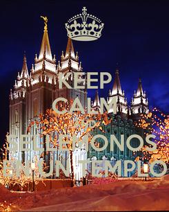 Poster: KEEP CALM AND SELLEMONOS  EN UN TEMPLO
