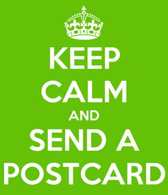 Poster: KEEP CALM AND SEND A POSTCARD