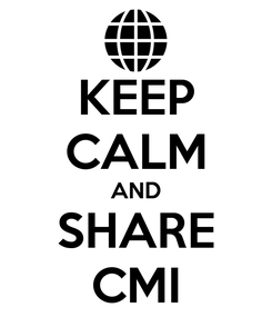 Poster: KEEP CALM AND SHARE CMI