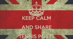 Poster:  KEEP CALM AND SHARE TENNIS POSTS