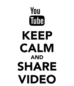 Poster: KEEP CALM AND SHARE VIDEO