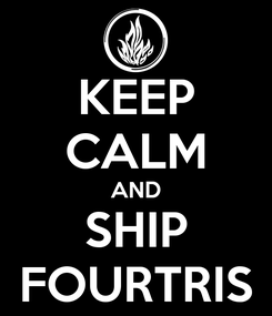 Poster: KEEP CALM AND SHIP FOURTRIS
