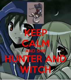 Poster: KEEP CALM AND SHIP HUNTER AND WITCH
