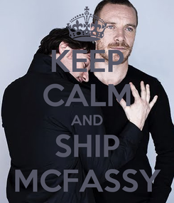 Poster: KEEP CALM AND SHIP MCFASSY