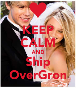 Poster: KEEP CALM AND Ship OverGron
