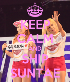 Poster: KEEP CALM AND SHIP SUNTAE