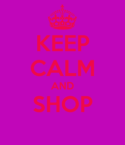 Poster: KEEP CALM AND SHOP