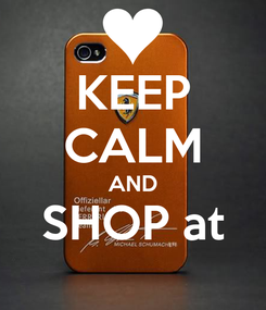 Poster: KEEP CALM AND SHOP at