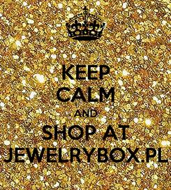 Poster: KEEP CALM AND SHOP AT JEWELRYBOX.PL