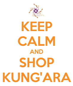 Poster: KEEP CALM AND SHOP KUNG'ARA