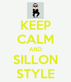 Poster: KEEP CALM AND SILLON STYLE