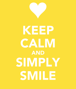 Poster: KEEP CALM AND SIMPLY SMILE