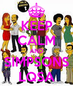 Poster: KEEP CALM AND SIMPSONS LQSA