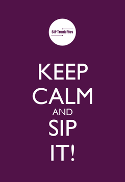 Poster: KEEP CALM AND SIP IT!