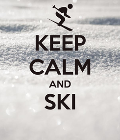 Poster: KEEP CALM AND SKI
