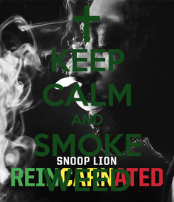 Poster: KEEP CALM AND SMOKE WEED