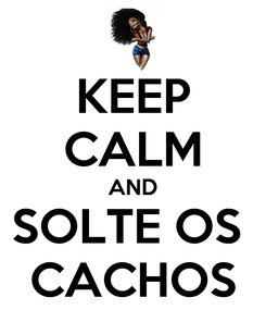 Poster: KEEP CALM AND SOLTE OS  CACHOS