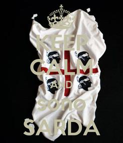 Poster: KEEP CALM AND sono SARDA